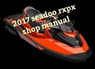 Thumbnail 2017 sea doo rxpx 300 shop manual